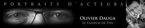 Olivier Dauga - Le Faiseur de Vin