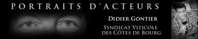 Didier Gontier, Directeur Syndicat Viticole des Côtes de Bourg
